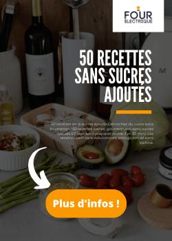 50 recettes sans sucres ajoutés | Four-electrique.com